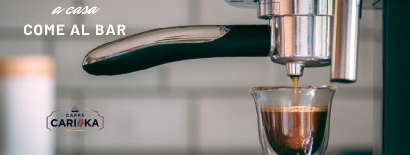 caffè espresso a casa